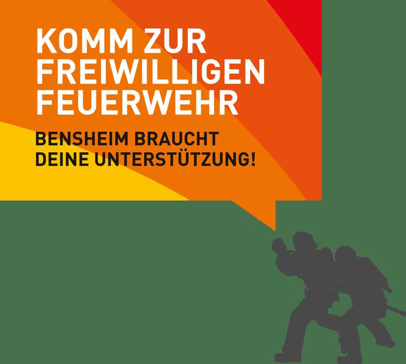 KOMM ZUR FREIWILLIGEN FEUERWEHR – BENSHEIM BRAUCHT DEINE UNTERSTÜTZUNG!